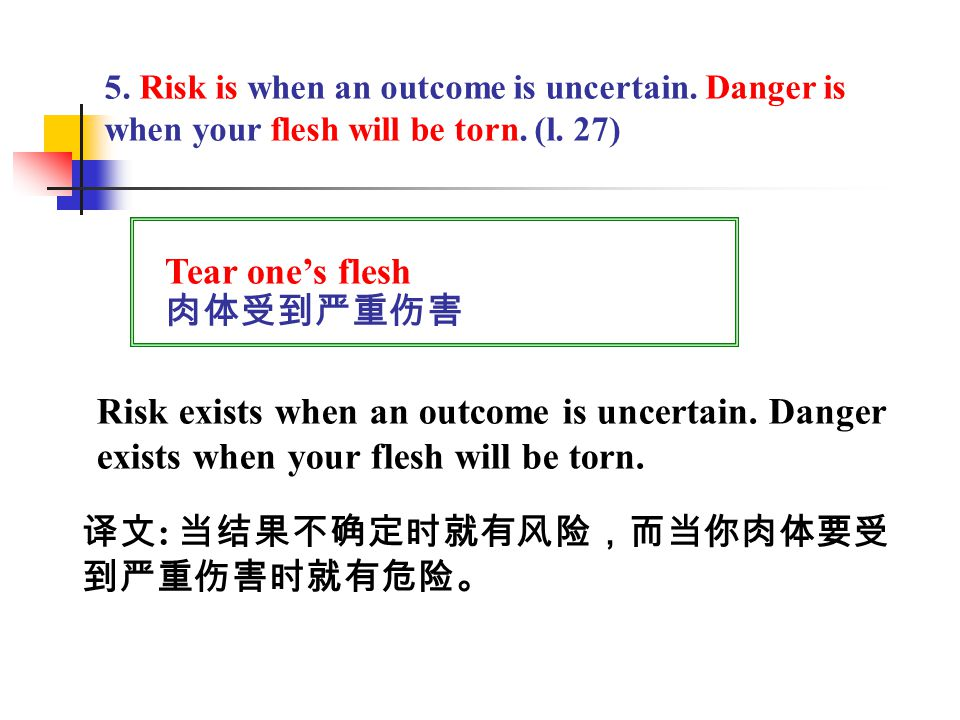 4. If you color your thoughts about the future with alarming thoughts, … (l. 16) Color v. ~ influence, especially in a negative way. 影响某事物(尤指不良方面) e.g