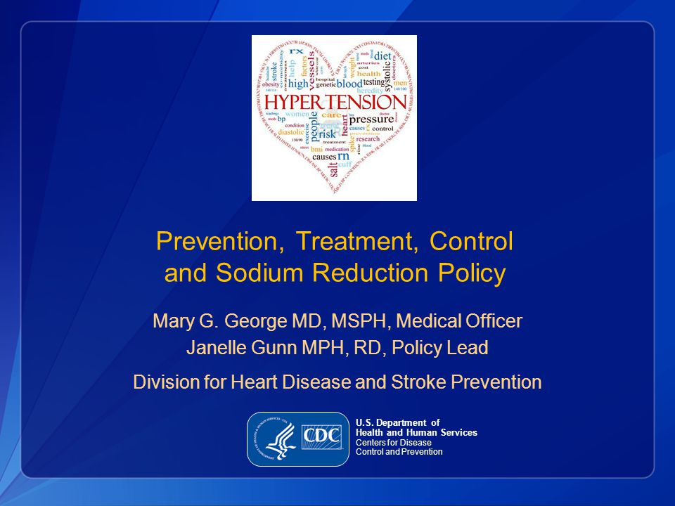 Prevention, Treatment, Control and Sodium Reduction Policy Mary G.