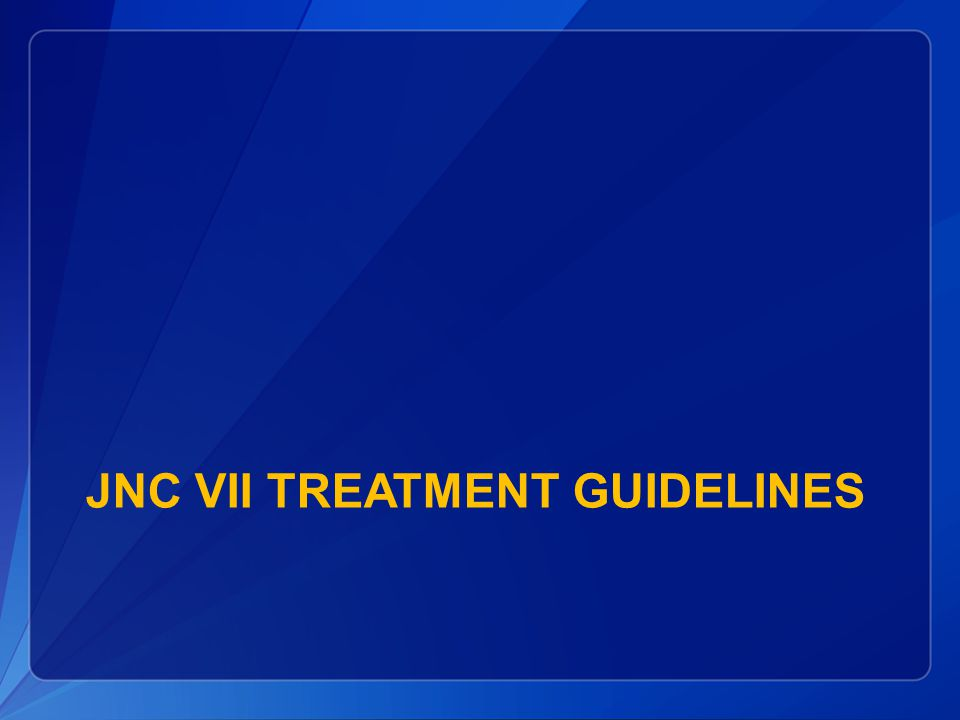 JNC VII TREATMENT GUIDELINES
