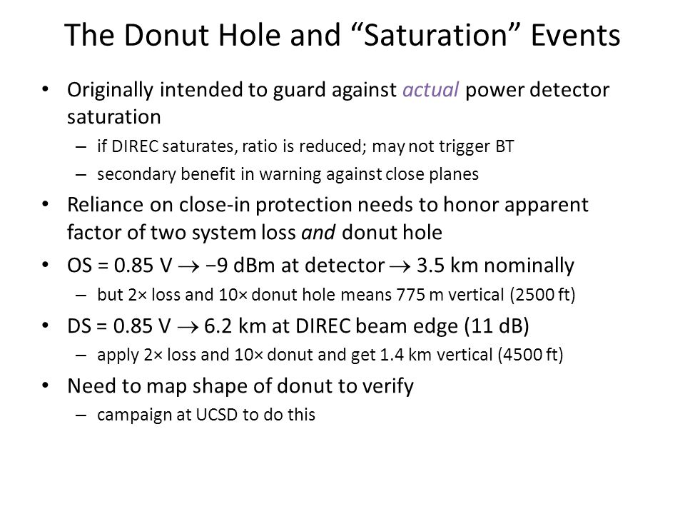 """The Donut Hole and """"Saturation"""" Events Originally intended to guard against actual power detector saturation – if DIREC saturates, ratio is reduced; m"""