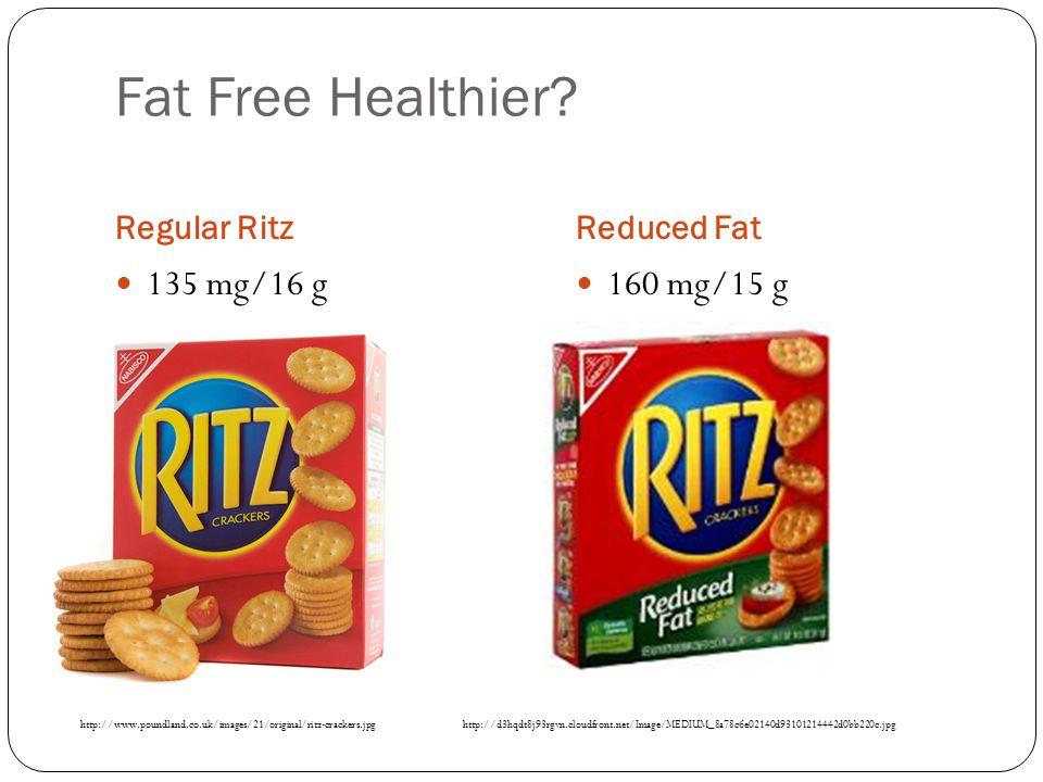 Fat Free Healthier.