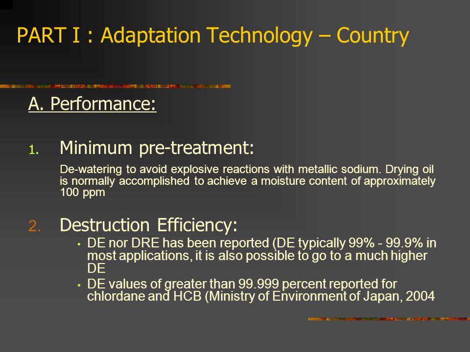 PART I : Adaptation Technology – Country A. Performance: 1.