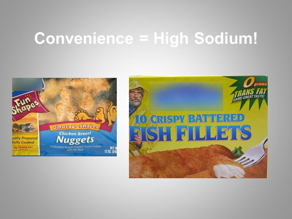 Convenience = High Sodium!