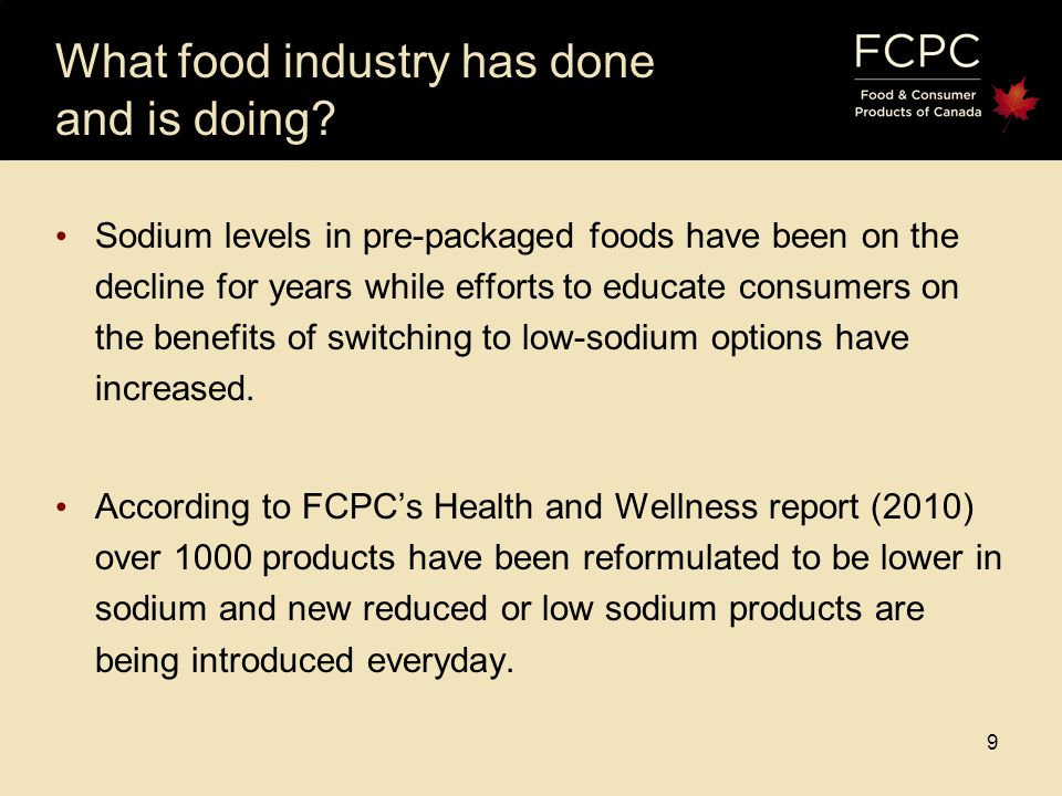 9 9 What food industry has done and is doing.
