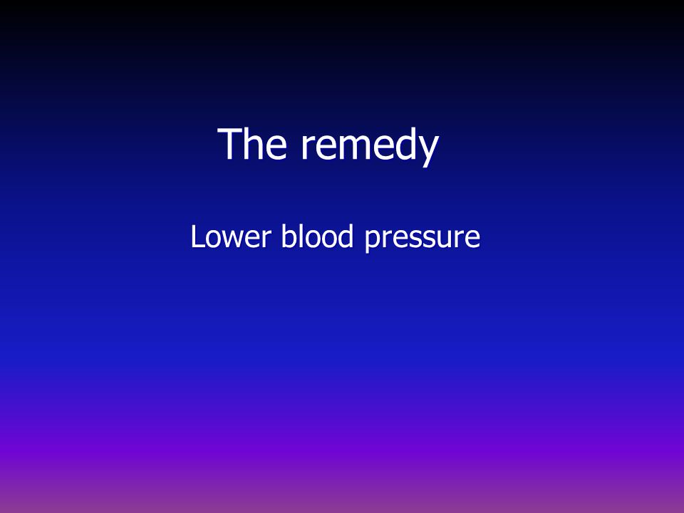 The remedy Lower blood pressure