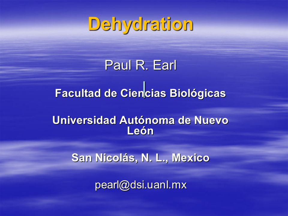 | Dehydration Paul R.