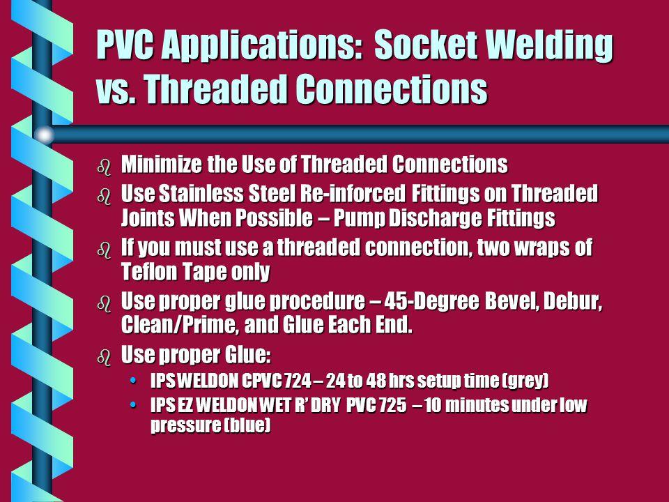 PVC Applications: Socket Welding vs.