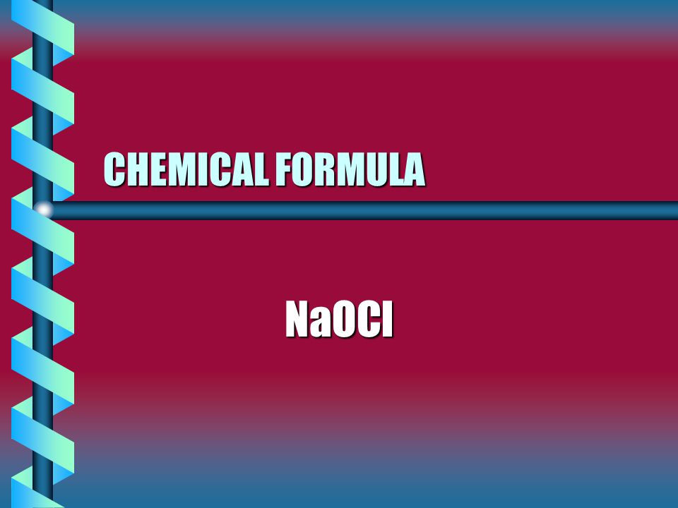 CHEMICAL FORMULA NaOCl