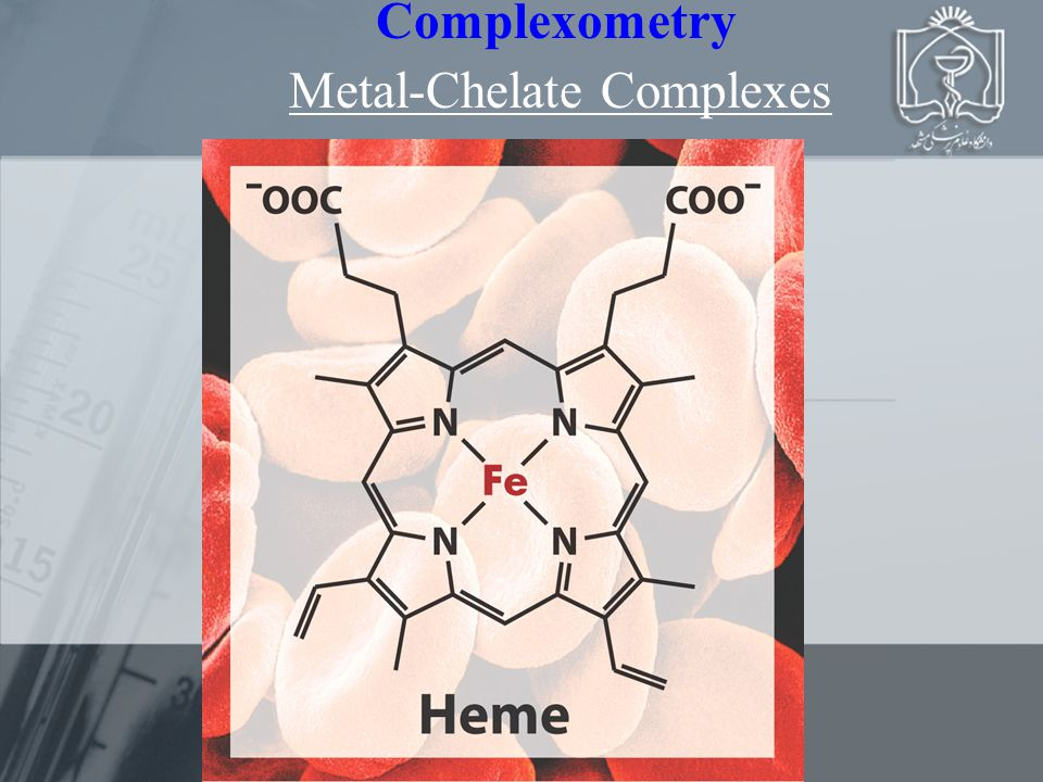 Complexometry Metal-Chelate Complexes
