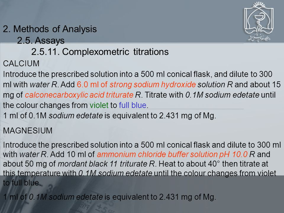 CALCIUM Introduce the prescribed solution into a 500 ml conical flask, and dilute to 300 ml with water R.