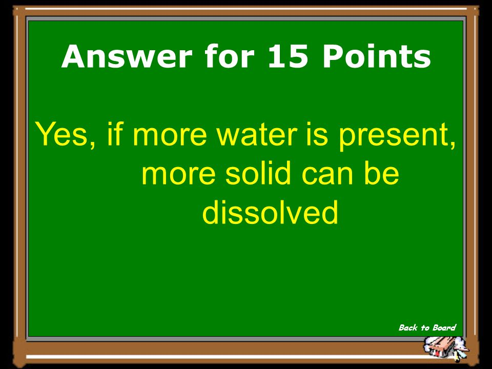 Show Answer A solid is placed in a container with water and stirred thoroughly. Some solid dissolves and some solid remains at the bottom of the conta