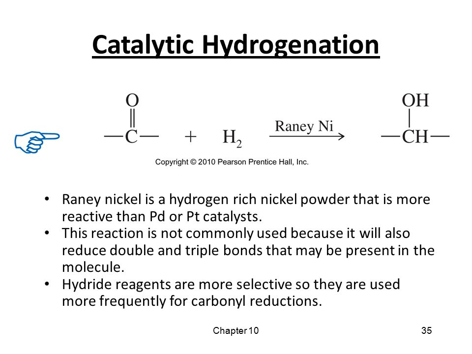 Chapter 1035 Catalytic Hydrogenation Raney nickel is a hydrogen rich nickel powder that is more reactive than Pd or Pt catalysts. This reaction is not