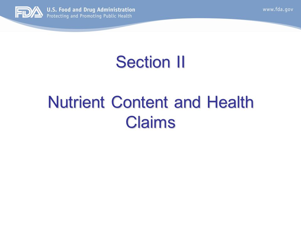 Section II Nutrient Content and Health Claims