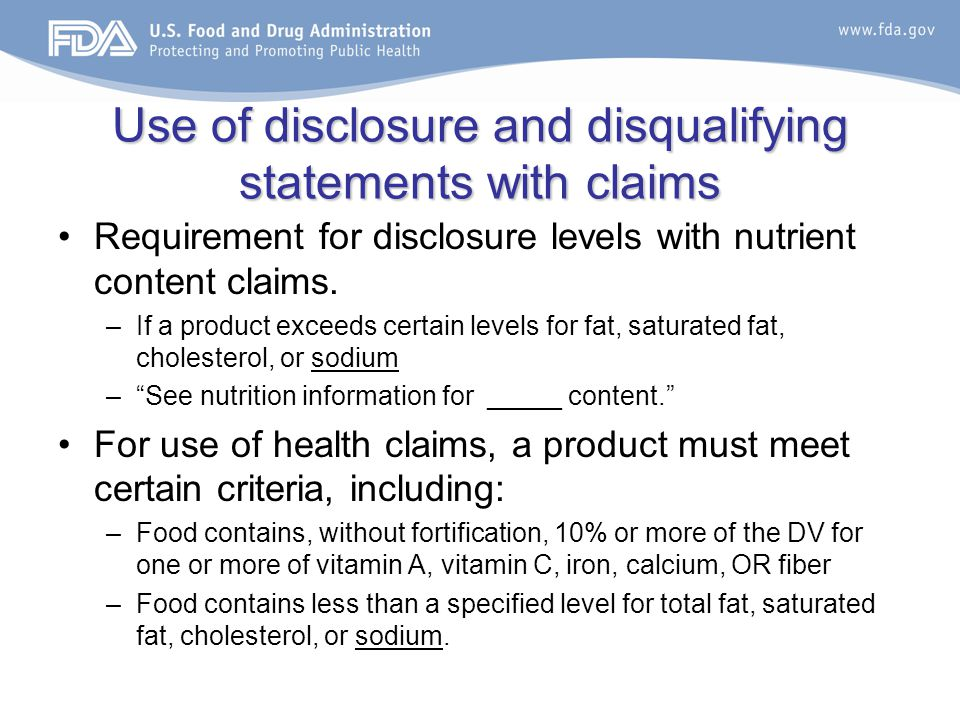 Use of disclosure and disqualifying statements with claims Requirement for disclosure levels with nutrient content claims.