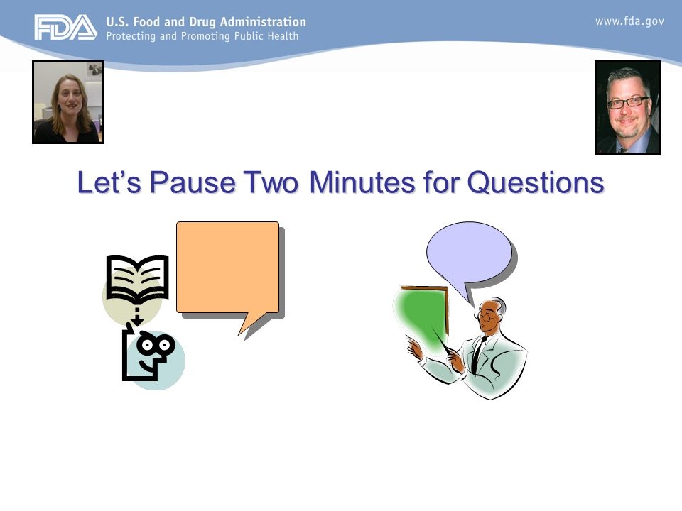 Let's Pause Two Minutes for Questions