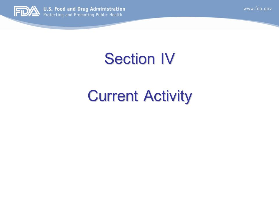 Section IV Current Activity