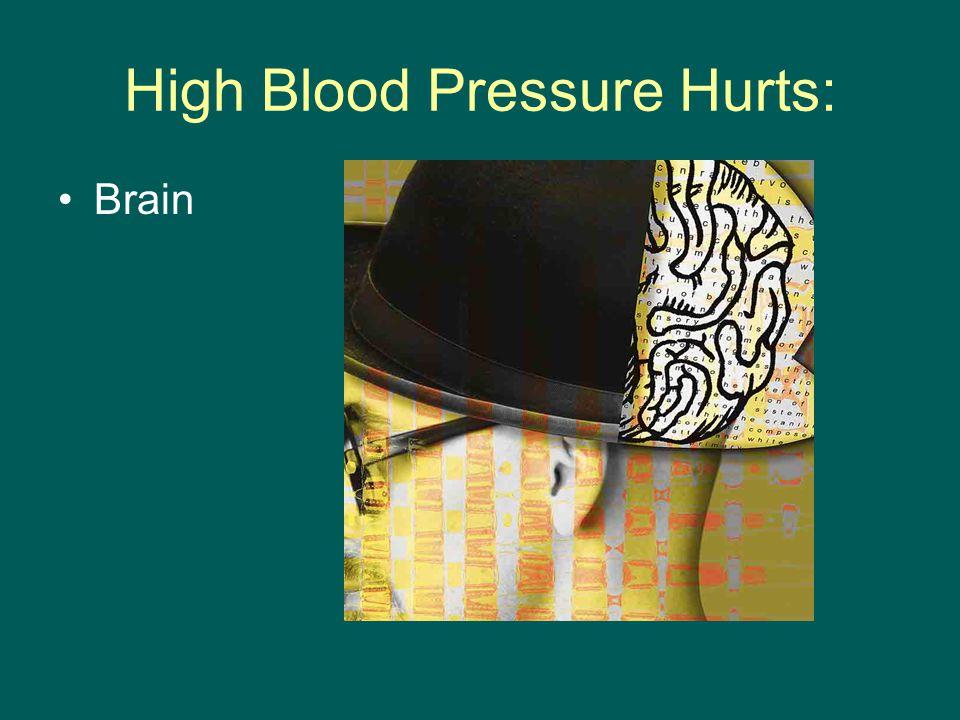 High Blood Pressure Hurts: Brain