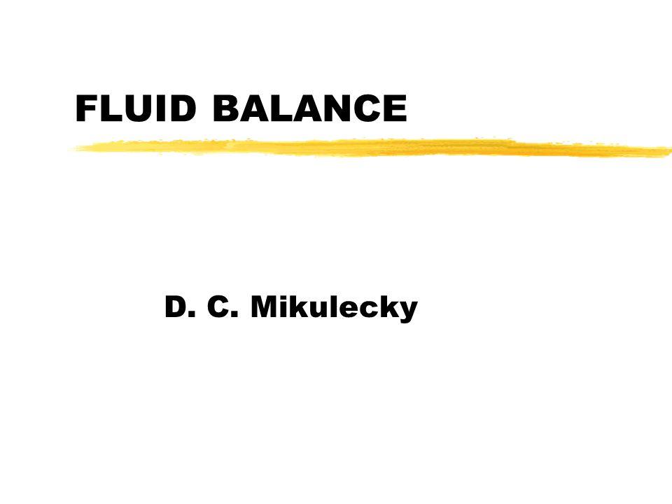 FLUID BALANCE D. C. Mikulecky
