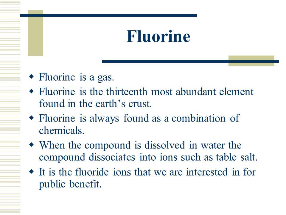 Fluorine  Fluorine is a gas.