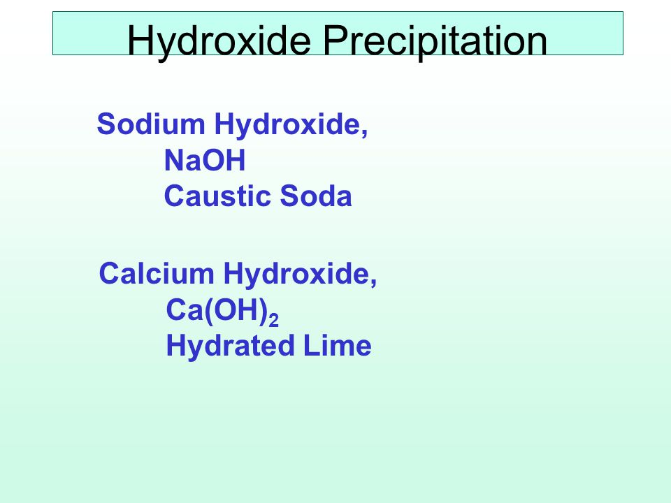 Sodium Hydroxide Caustic Soda, Soda Lye Available in Liquid or Dry Form Liquid: Commercial Strength 50 %, 73 % NaOH Often Stored at 20 % 50 % Crystallizes at 53 Deg.