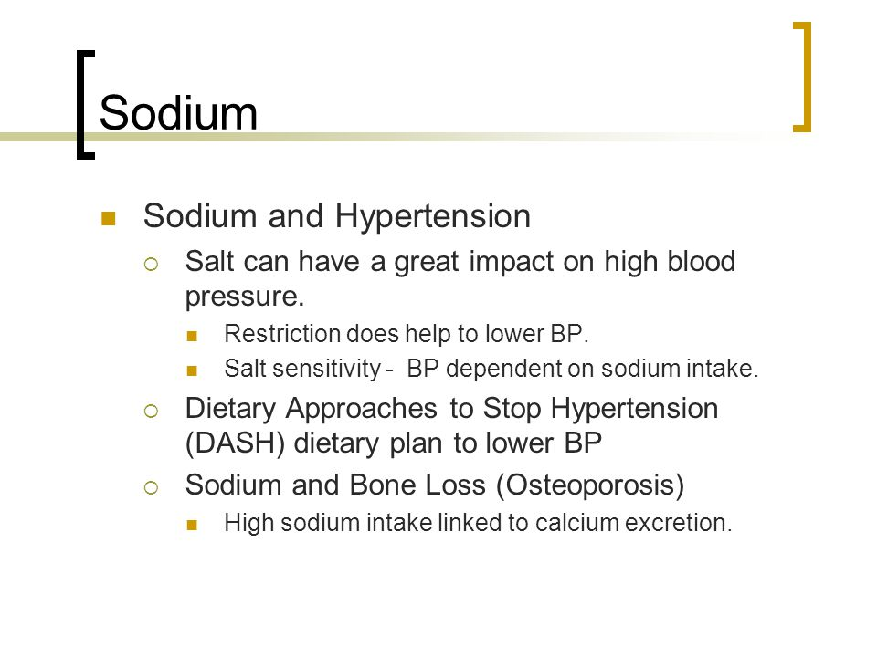 Sodium Sodium and Hypertension  Salt can have a great impact on high blood pressure.