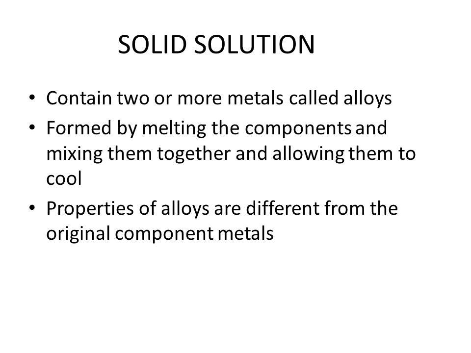 TYPES OF ALLOYS ALLOYCOMPONENTUSES BabbittTin, antimony, copperBearings Bell metalCopper, tinBells Coinage metalsCopper, tin, zincCoins 16 karat goldGold, copper, silverJewelry SterlingSilver, copperJewelry, flatware NichromeNickel, iron, chromium, manganese Heating elements
