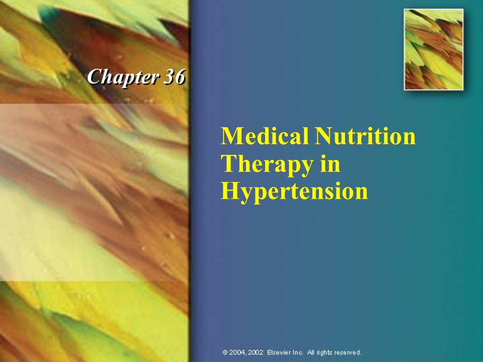 Medical Nutrition Therapy in Hypertension Chapter 36
