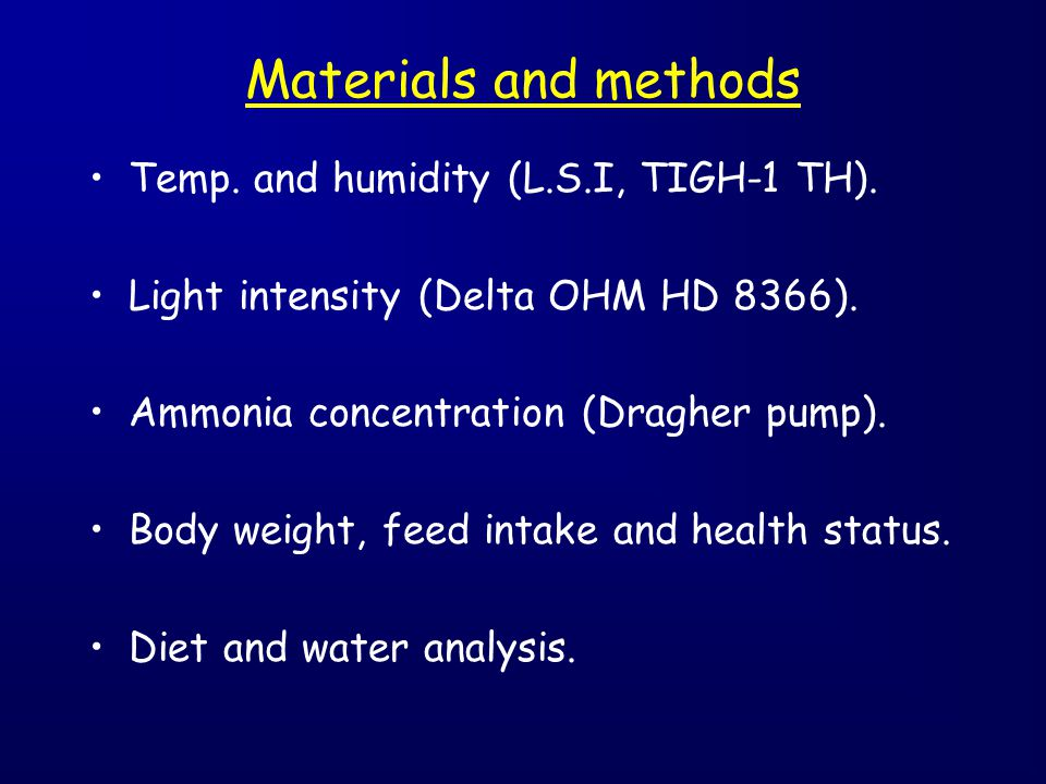 Temp. and humidity (L.S.I, TIGH-1 TH). Light intensity (Delta OHM HD 8366). Ammonia concentration (Dragher pump). Body weight, feed intake and health