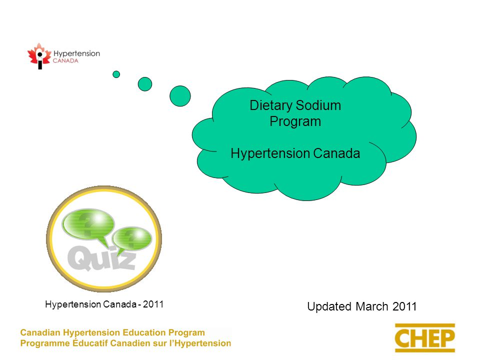 Dietary Sodium Program Hypertension Canada Updated March 2011 Hypertension Canada - 2011