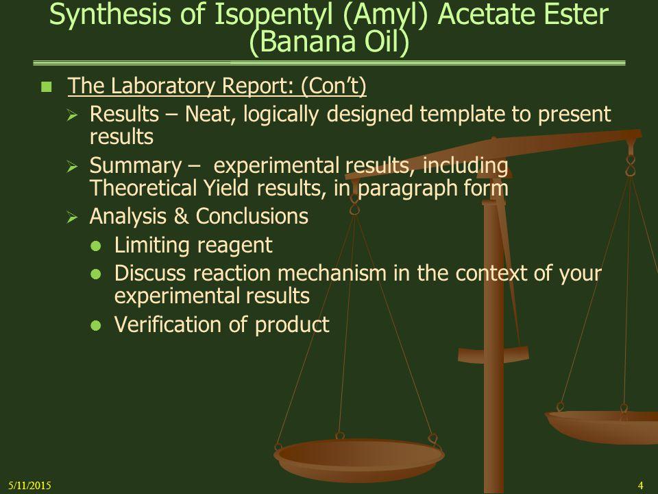Synthesis of Isopentyl (Amyl) Acetate Ester (Banana Oil) 5/11/20155