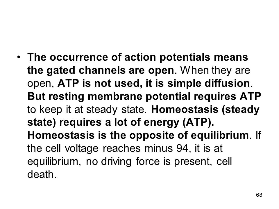 The occurrence of action potentials means the gated channels are open.