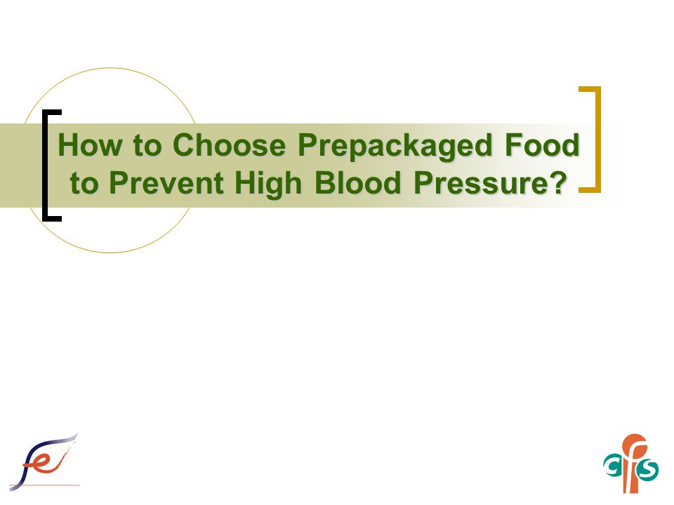 How to Choose Prepackaged Food to Prevent High Blood Pressure?