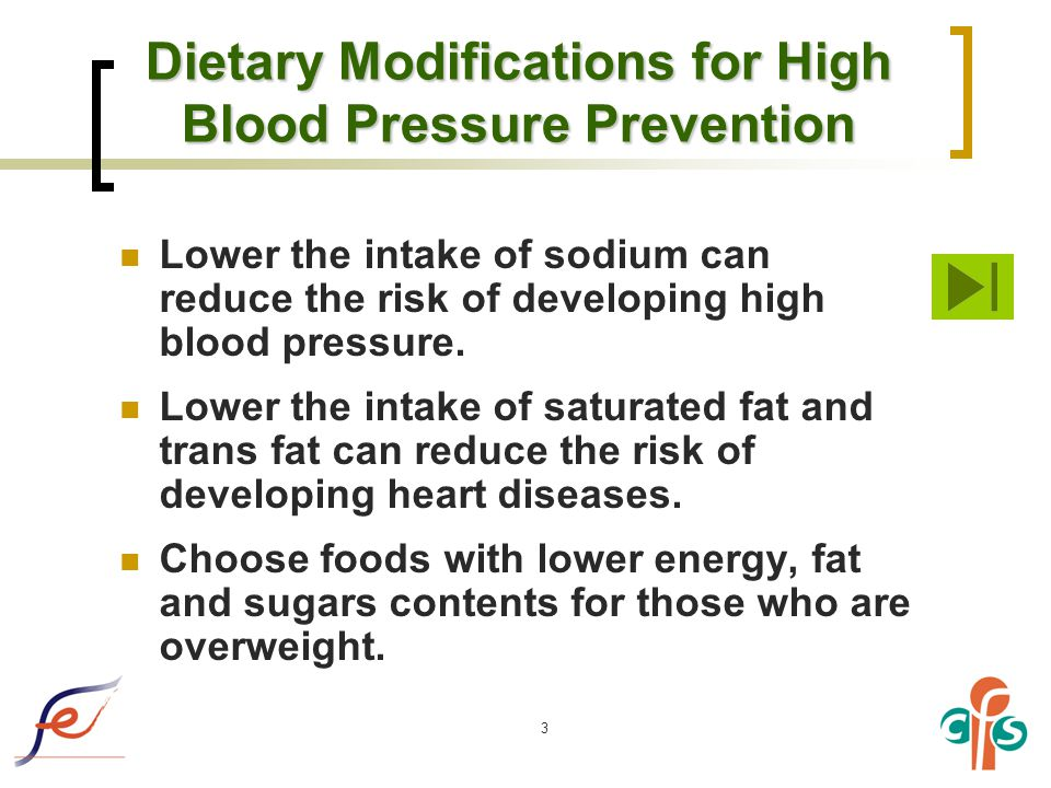 3 Dietary Modifications for High Blood Pressure Prevention Lower the intake of sodium can reduce the risk of developing high blood pressure.