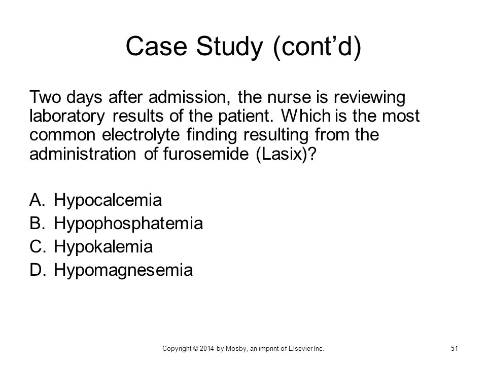 Case Study (cont'd) Two days after admission, the nurse is reviewing laboratory results of the patient. Which is the most common electrolyte finding r