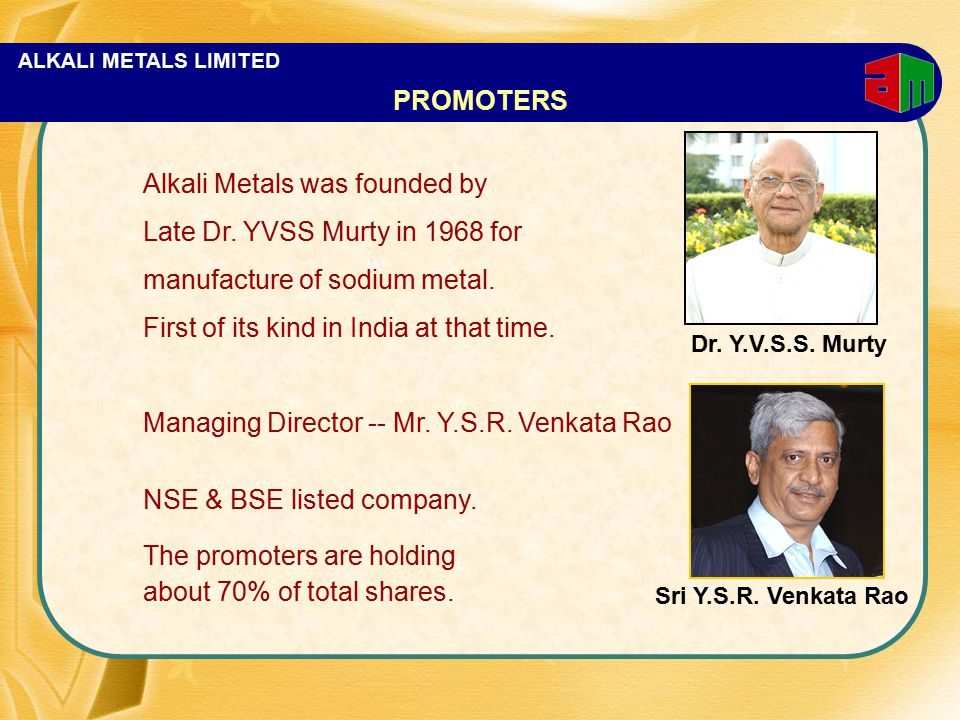ALKALI METALS LIMITED Alkali Metals was founded by Late Dr.