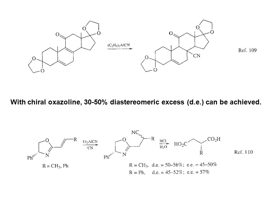 With chiral oxazoline, 30-50% diastereomeric excess (d.e.) can be achieved.