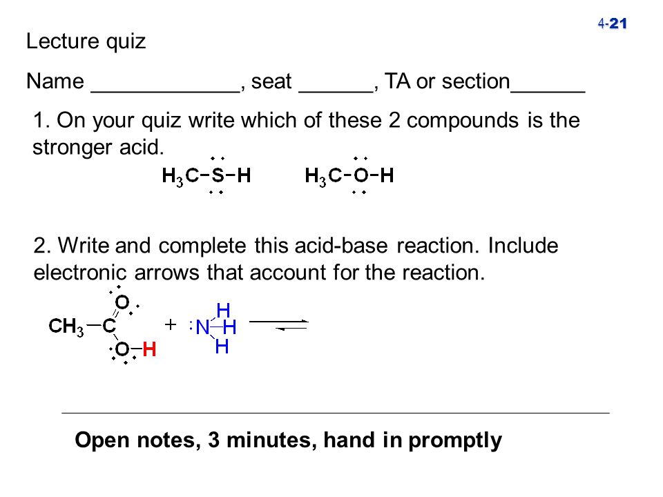 4- 21 1. On your quiz write which of these 2 compounds is the stronger acid.