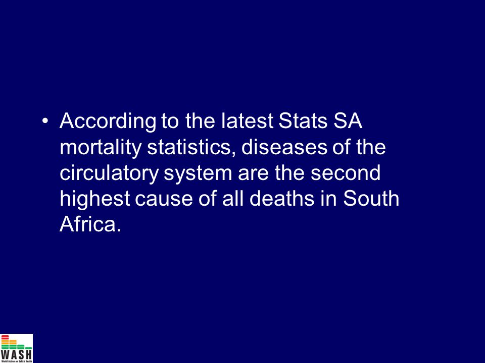 According to the latest Stats SA mortality statistics, diseases of the circulatory system are the second highest cause of all deaths in South Africa.