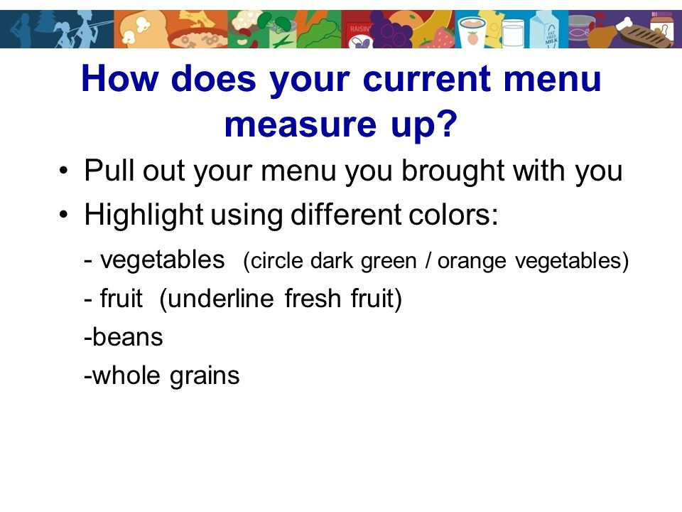 How does your current menu measure up.