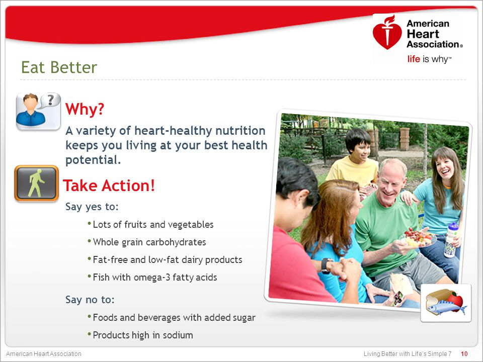 Living Better with Life's Simple 7 American Heart Association Eat Better A variety of heart-healthy nutrition keeps you living at your best health pot