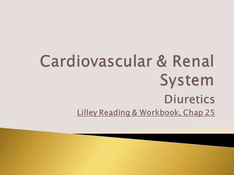Diuretics Lilley Reading & Workbook, Chap 25