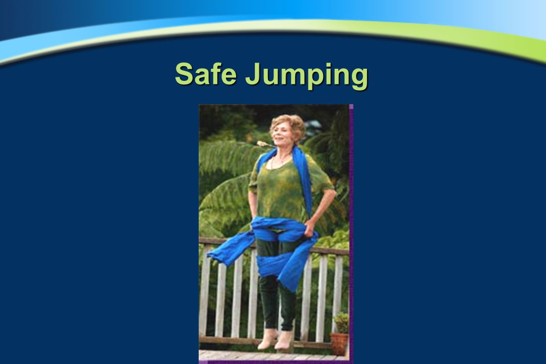 Safe Jumping