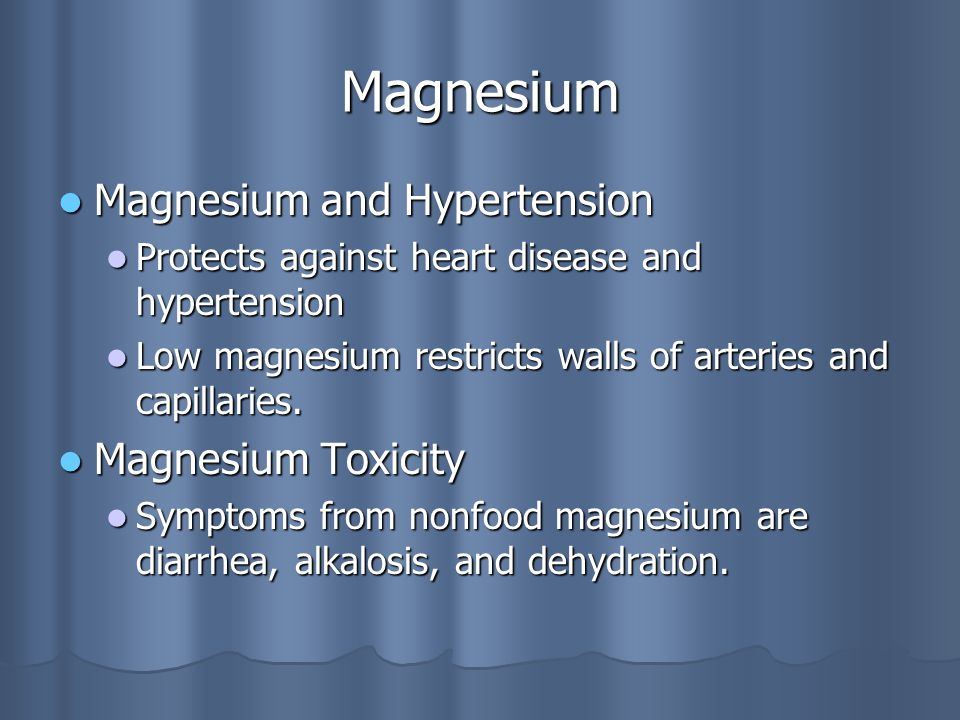 Magnesium Magnesium and Hypertension Magnesium and Hypertension Protects against heart disease and hypertension Protects against heart disease and hypertension Low magnesium restricts walls of arteries and capillaries.