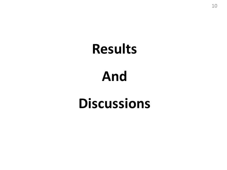 Results And Discussions 10