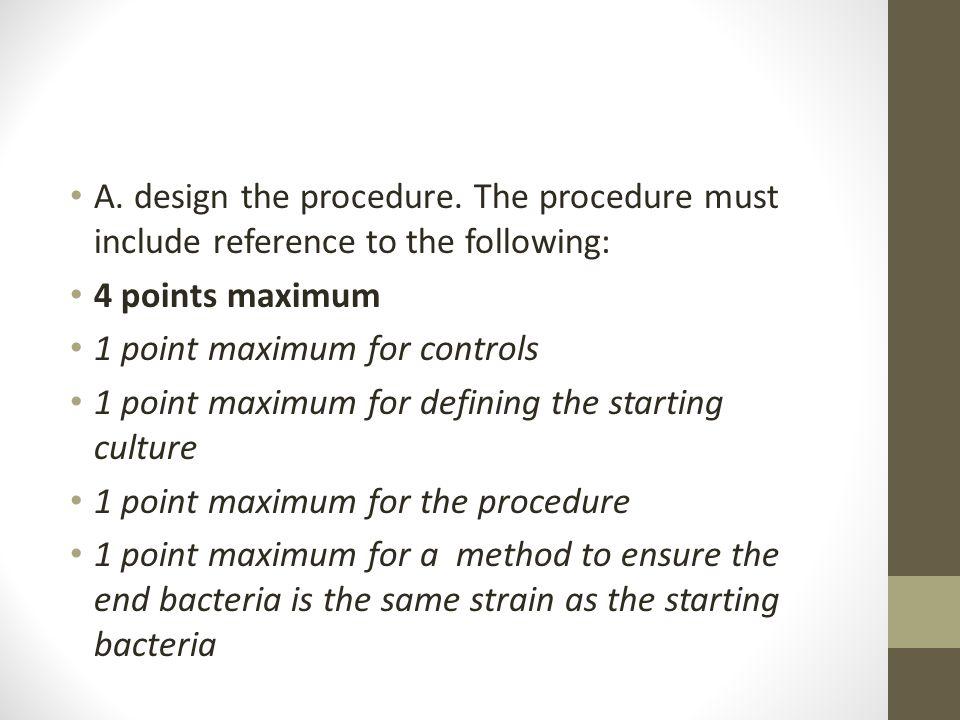 A.design the procedure.