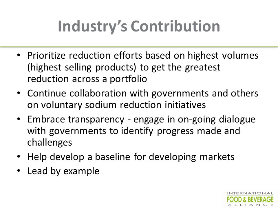 Industry's Contribution Prioritize reduction efforts based on highest volumes (highest selling products) to get the greatest reduction across a portfo