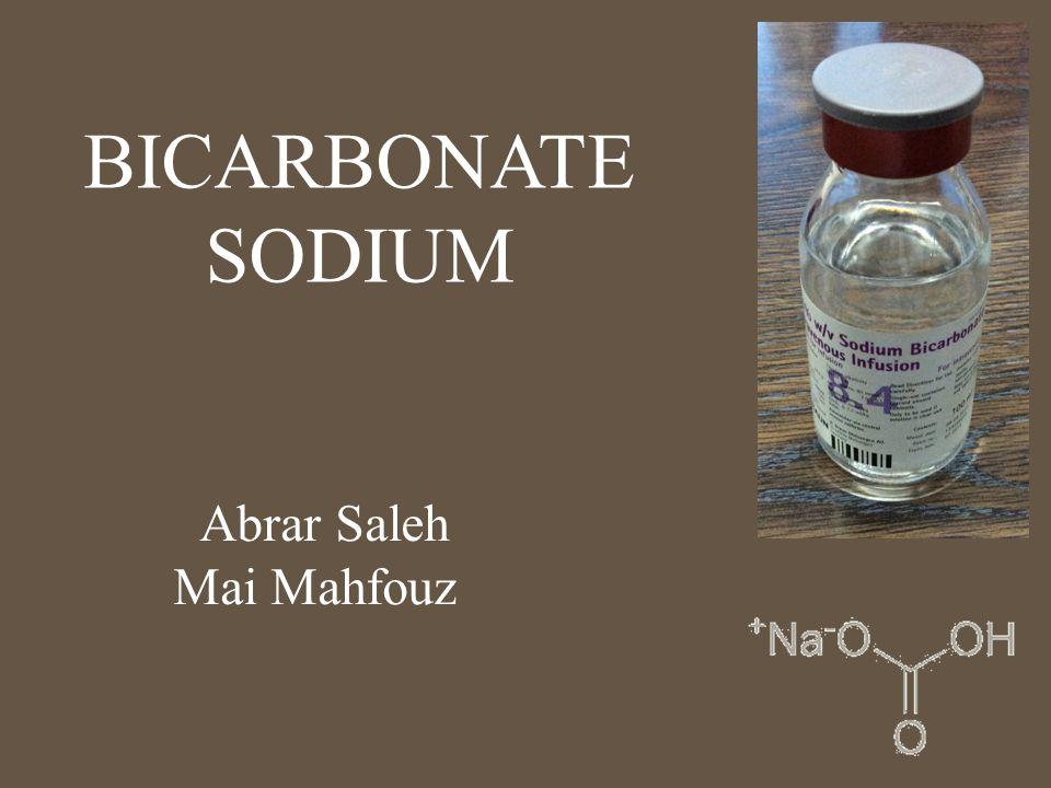 BICARBONATE SODIUM Abrar Saleh Mai Mahfouz