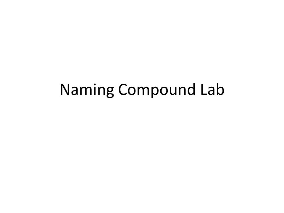 Naming Compound Lab