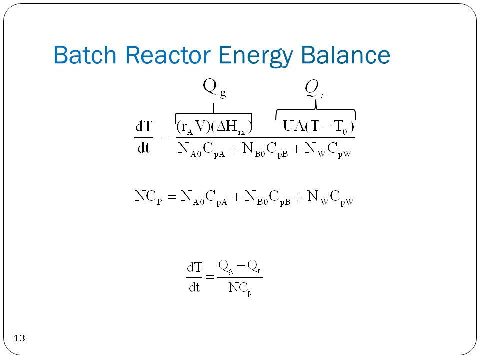 13 Batch Reactor Energy Balance