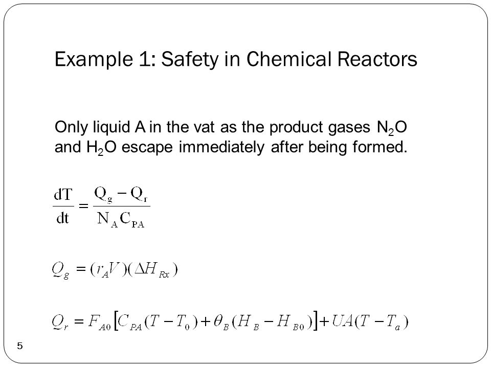 5 Only liquid A in the vat as the product gases N 2 O and H 2 O escape immediately after being formed.